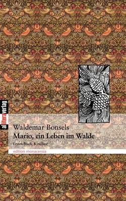 Mario, Ein Leben Im Walde Teil 1 (Paperback)