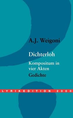 Dichterloh, Kompositum in Vier Akten (Paperback)