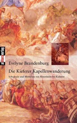 Die Kieferer Kapellenwanderung (Paperback)