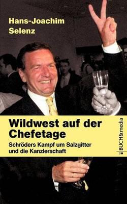 Wildwest Auf Der Chefetage (Paperback)