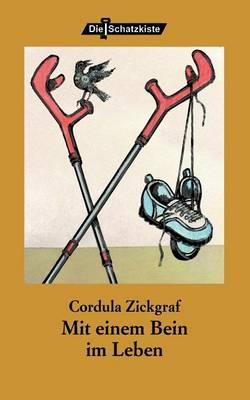 Mit Einem Bein Im Leben (Paperback)
