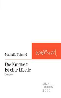 Die Kindheit Ist Eine Libelle (Paperback)