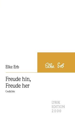 Freude Hin, Freude Her (Paperback)