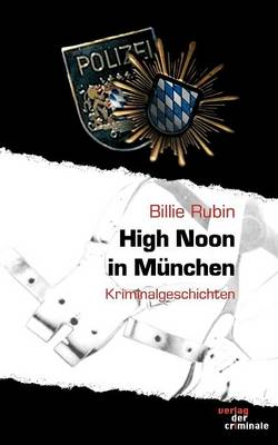 High Noon in Munchen (Paperback)