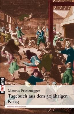 Tagebuch Aus Dem 30j Hrigen Krieg (Paperback)