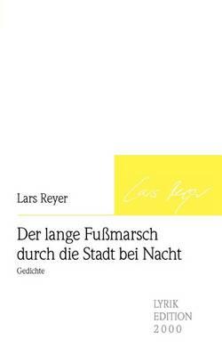 Der Lange Fumarsch Durch Die Stadt Bei Nacht (Paperback)