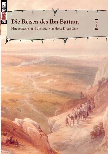 Die Reisen Des Ibn Battuta Bd. 1 (Paperback)