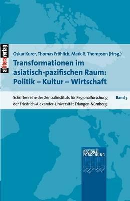 Transformationen Im Asiatisch-Pazifischen Raum (Paperback)