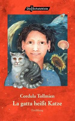 La Gatta Heit Katze (Paperback)