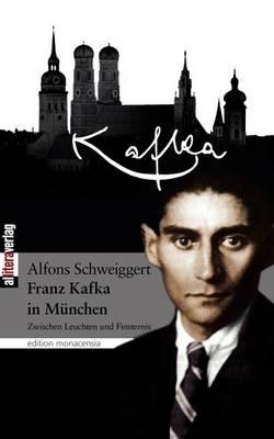 Kafka in M Nchen (Paperback)