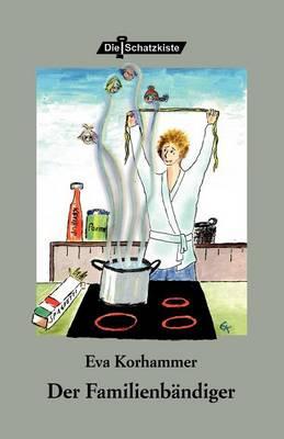 Der Familienbandiger (Paperback)