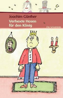 Verhexte Hosen Fur Den Konig (Paperback)