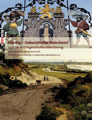 Fohring - Geburtshelfer Munchens? (Paperback)
