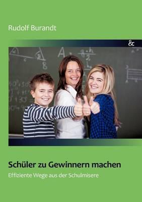 Sch ler Zu Gewinnern Machen (Paperback)