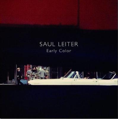 Saul Leiter: Early Color (Hardback)