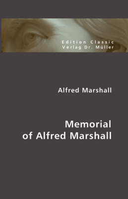 Memorial of Alfred Marshall (Paperback)