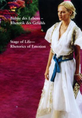 Stage of Life: Rhetorics of Emotion (Paperback)