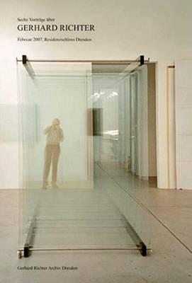 Gerhard Richter: Symposium/Sechs Vortrage (Paperback)