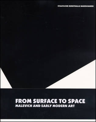 From Surface to Space: Malevich and Early Modern Art (Paperback)