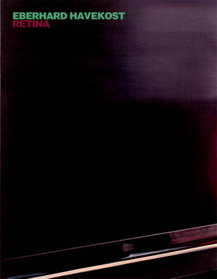 Eberhard Havekost: Retina (Paperback)