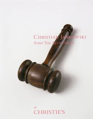 Christian Jankowski: Strip the Auctioneer at Christie's (Paperback)