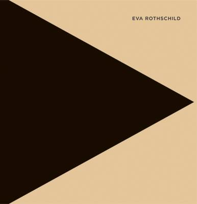 Eva Rothschild (Hardback)