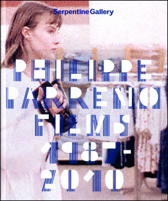 Philippe Parreno: Films 1987-2010 (Hardback)