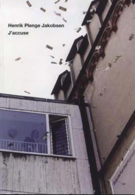 Henrik Plenge Jakobsen: J'Accuse (Paperback)