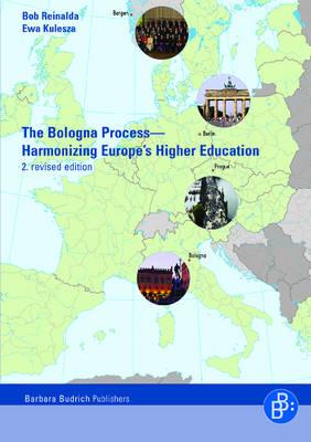 The Bologna Process: Harmonizing Europe's Higher Education - Including the Essential Original Texts (Hardback)