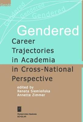 Gendered Career Trajectories in Academia in Cross-national Perspective (Paperback)