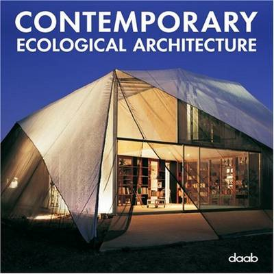 Contemporary Ecological Architecture (Hardback)