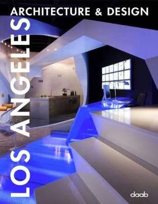 Los Angeles Architecture and Design (Hardback)