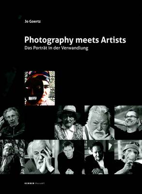 Photography Meets Artists: The Transformation of the Portrait (Hardback)