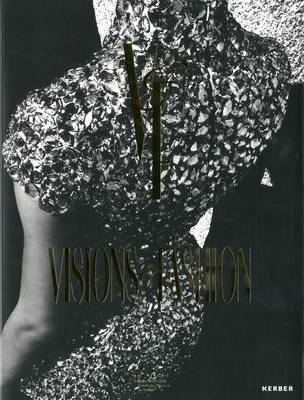 Visions & Fashion: Capturing Style 1980-2010 (Paperback)