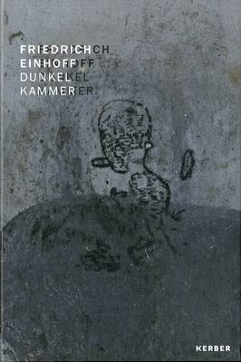 Friedrich Einhoff: Dunkelkammer/Darkroom (Hardback)
