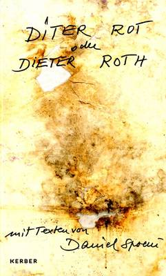 Diter Rot or Dieter Roth (Hardback)