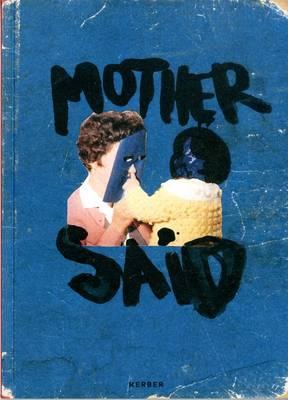 Mother Said: Niina Lehtonen Braun (Paperback)