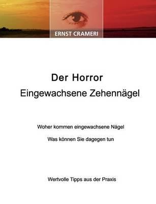 Der Horror Eingewachsene Zehenn Gel (Paperback)