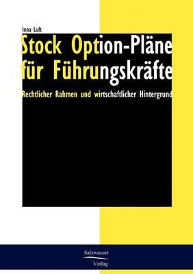 Stock Option-Pl ne F r F hrungskr fte (Paperback)