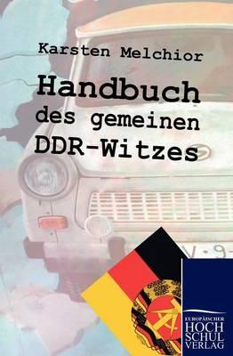 Handbuch Des Gemeinen Ddr-Witzes (Paperback)