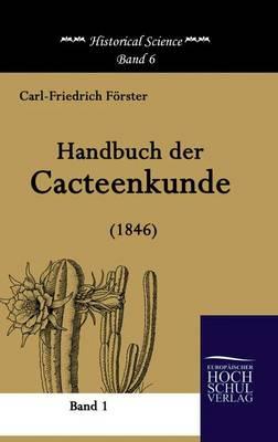 Handbuch Der Cacteenkunde (1846) (Hardback)