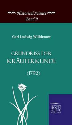 Grundriss Der Krauterkunde (1792) (Hardback)