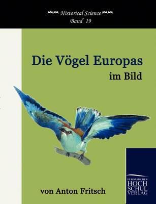 Die V Gel Europas Im Bild (Paperback)