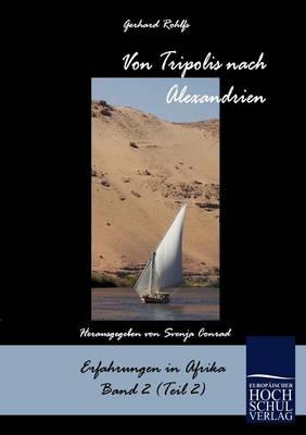 Von Tripolis Nach Alexandrien (Paperback)