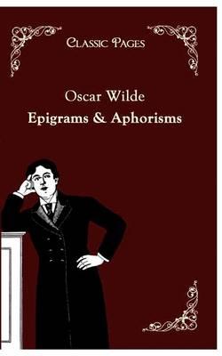 Epigrams and Aphorisms (Paperback)