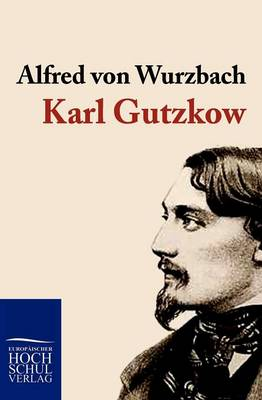 Karl Gutzkow (Paperback)