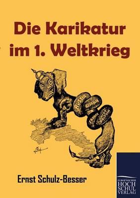 Die Karikatur Im 1. Weltkrieg (Paperback)