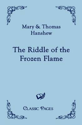 The Riddle of the Frozen Flame (Paperback)