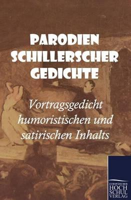 Parodien Schillerscher Gedichte (Paperback)