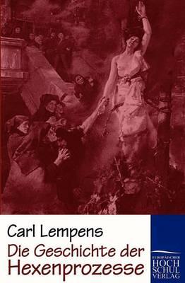 Die Geschichte Der Hexenprozesse (Paperback)